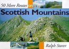 50 More Routes on Scottish Mountains