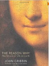 The Reason Why - The miracle of life on Earth