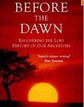 Before the Dawn - The history of our ancestors