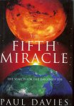 The Fifth Miracle: the Search for the Origin of Life