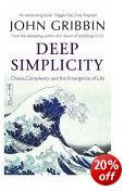 Deep Simplicity - Chaos, Complexity & Emergence of Life