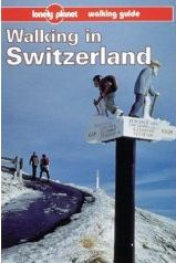 Walking in Switzerland - Lonely Planet