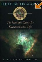 Here be Dragons - The Scientific Quest for Extraterrestrial Life