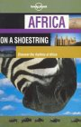 Lonely Planet: Africa on a Shoestring