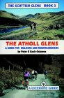 Scottish Glens: The Atholl Glens